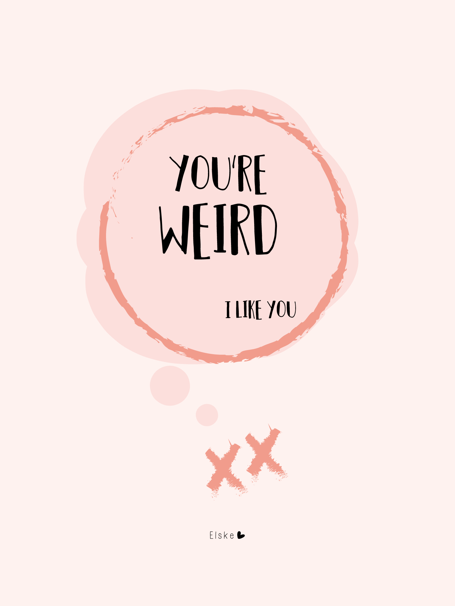 Happy Page You're Weird I Like You - tablet