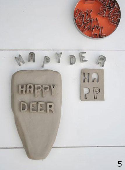 Happy deer stap 5